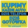 KUPIMY KAŻDE AUTO - DZIŚ TELEFON - DZIŚ GOTÓWKA